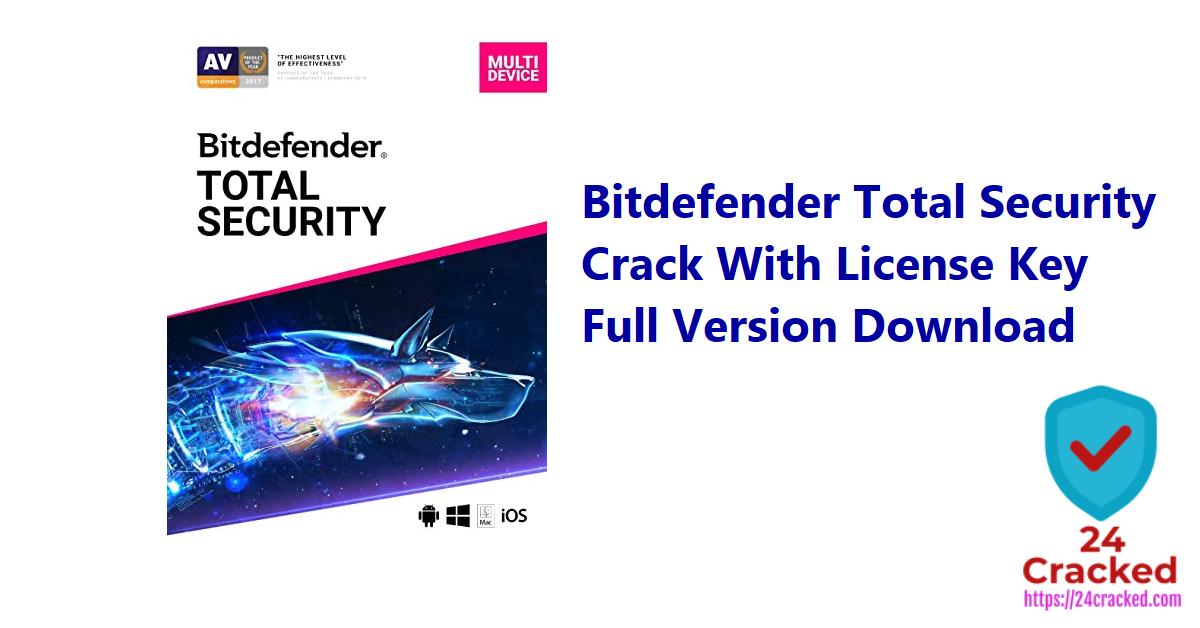 Bitdefender Total Security Crack 2022 + Activation Code {Updated}